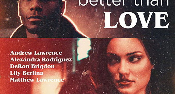 better than love movie 2019