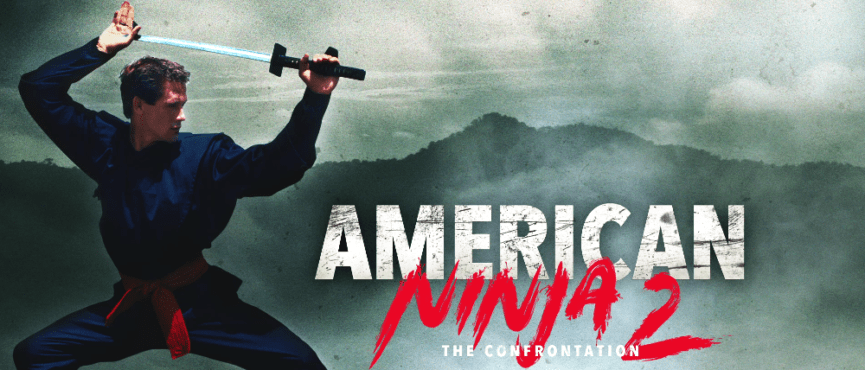 American Ninja 2 The Confrontation
