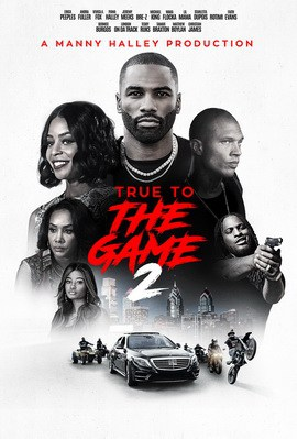 True to the Game 2 (2020)